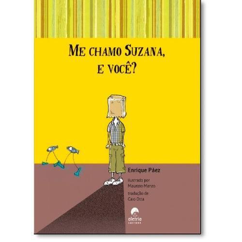 Me Chamo Suzana, e Você?