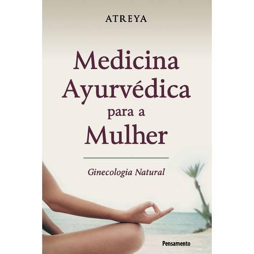 Medicina Ayurvédica para a Mulher
