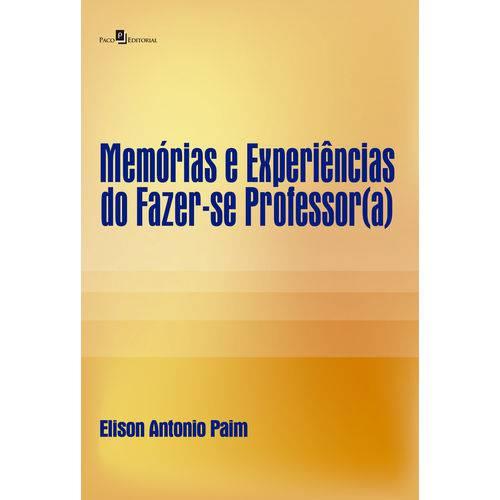 Memórias e Experiências do Fazer-se Professor(a)