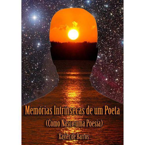 Memórias Intrínsecas de um Poeta