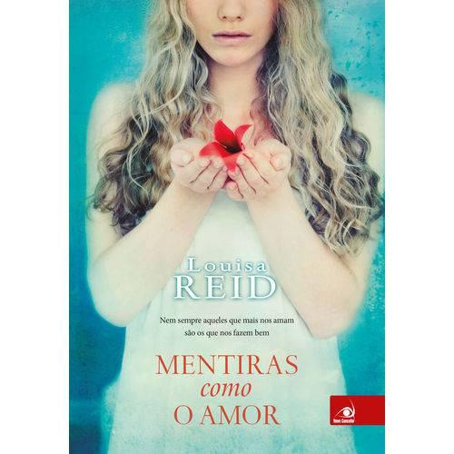 Mentiras Como Amor - 1ª Ed.