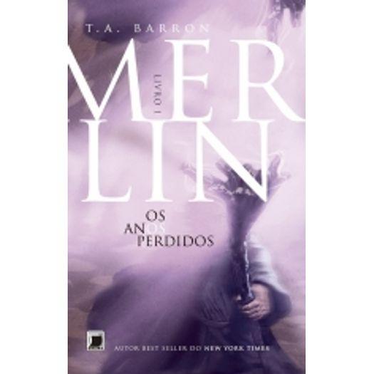 Merlin - os Anos Perdidos - Vol 1 - Galera