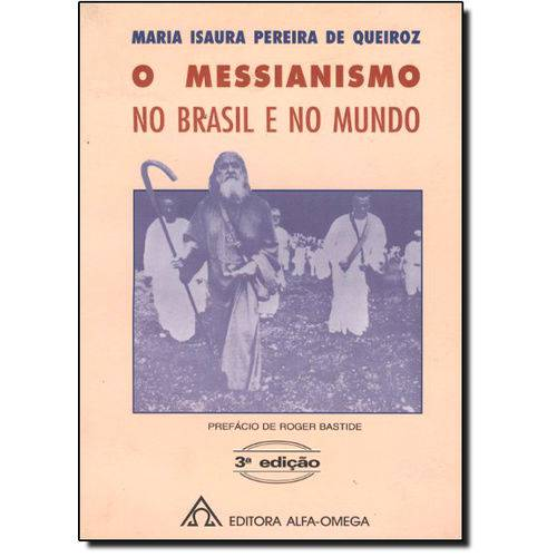 Messianismo no Brasil e no Mundo, o