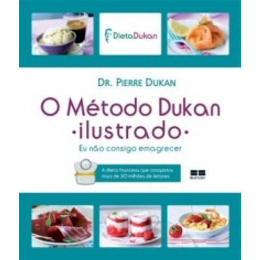 Metodo Dukan Ilustrado, o - Best Seller