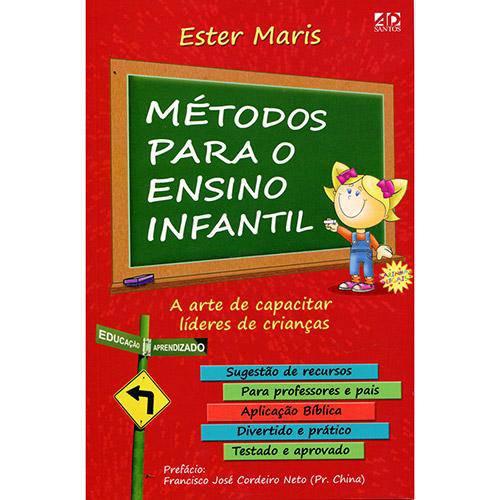 Metodos para o Ensino Infantil: a Arte de Capacita