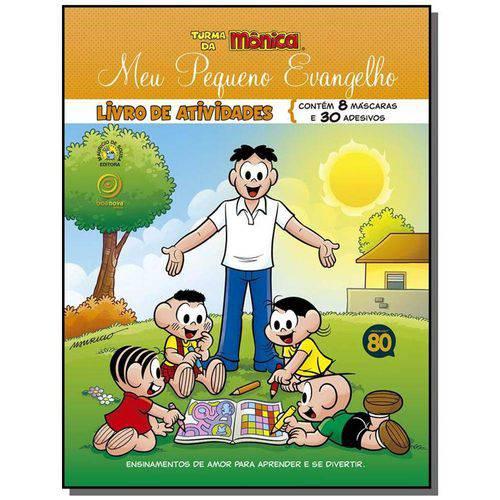 Meu Pequeno Evangelho - Livro de Atividades 20,00 X 26,00 Cm 20,00 X 26,00 Cm 20,00 X 26,00 Cm