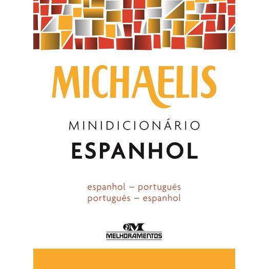 Michaelis Minidicionario Espanhol - Melhoramentos