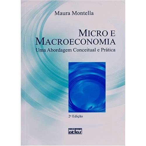 Micro e Macroeconomia: uma Abordagem Conceitual e Prática