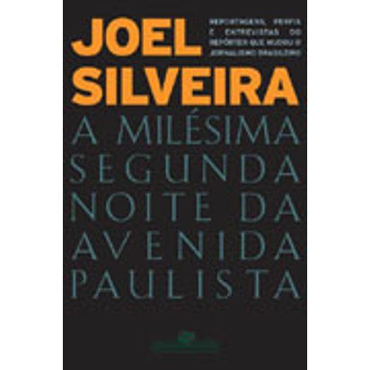 Milesima Segunda Noite da Avenida Paulista - Cia