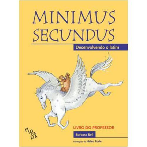 Minimus Secundus - Desenvolvimento do Latim - Livro Professor