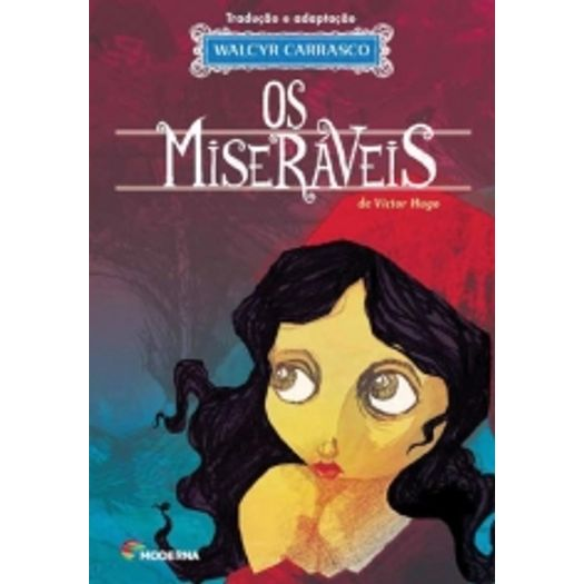 Miseraveis, os - Moderna
