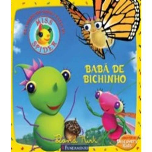 Miss Spider - Baba de Bichinho