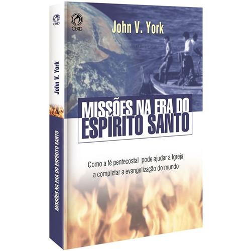 Missões na Era do Espírito Santo