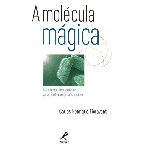 Molecula Magica, a - Manole