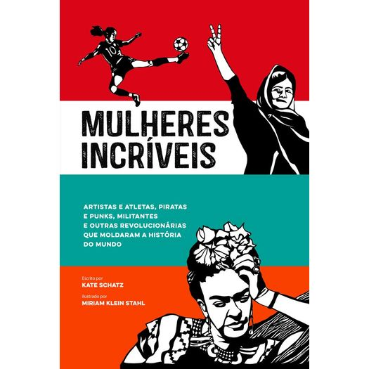 Mulheres Incriveis - Astral Cultural
