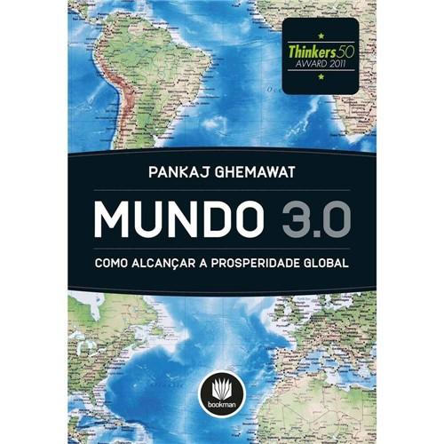 Mundo 3.0: Como Alcançar a Prosperidade Global 1ª Ed.