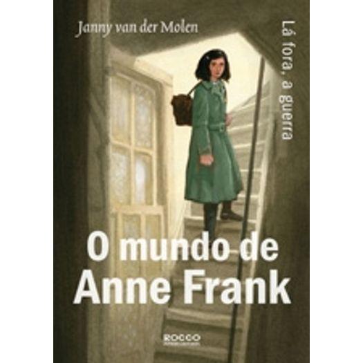 Mundo de Anne Frank, o - Rocco