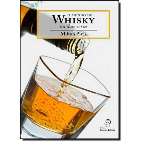 Mundo do Whisky: na Dose Certa, o