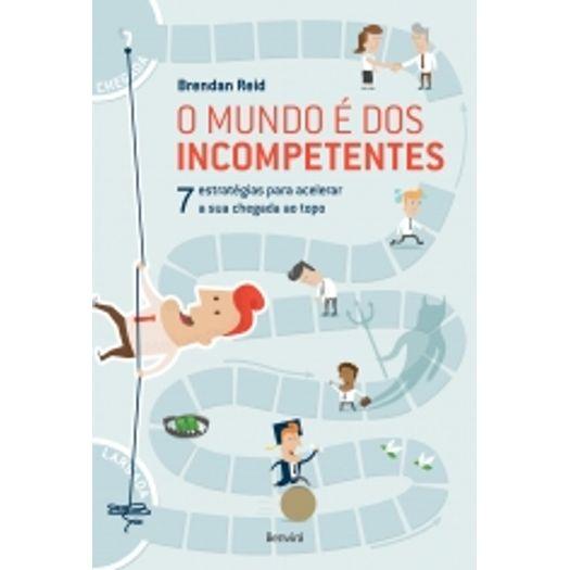 Mundo e dos Incompetentes, o - Benvira