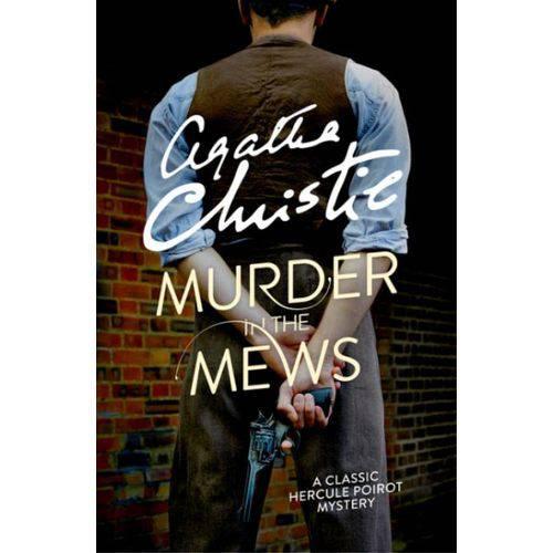 Murder In The Mews - Poirot, Book #18