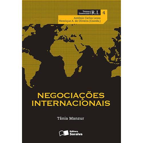 Negociações Internacionais: Coleção Temas Essenciais em Ri - Vol. 5 1ª Ed