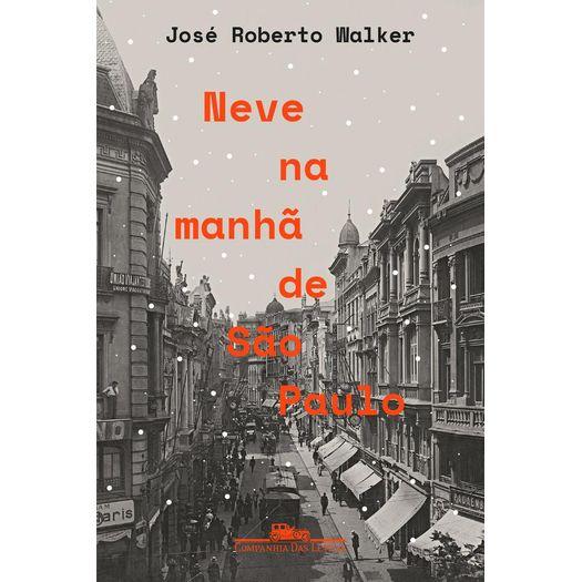 Neve na Manha de Sao Paulo - Cia das Letras