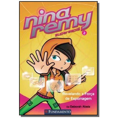 Nina Remy Superespia 2 - Revelando a Forca de Espi