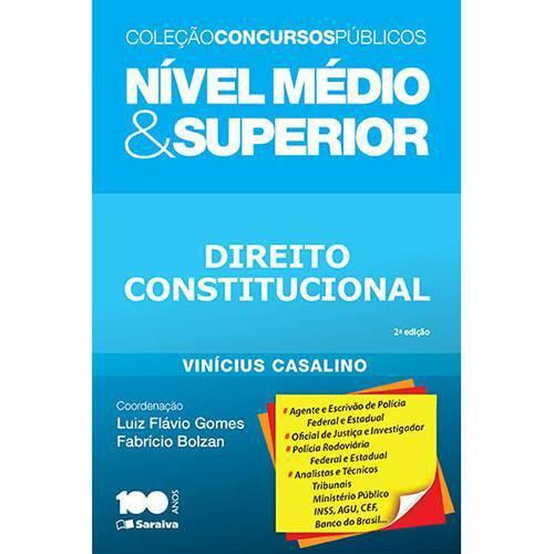 Nível Médio e Superior - Direito Constitucional 2ª Ed