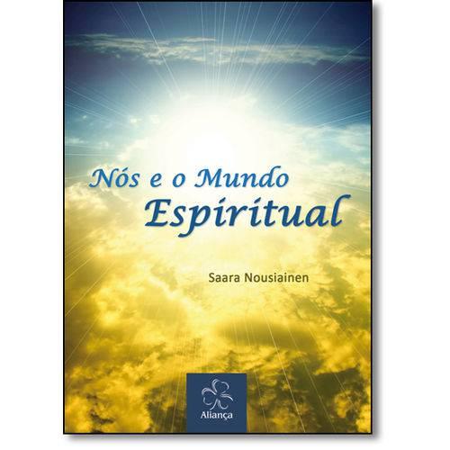 Nos e o Mundo Espiritual