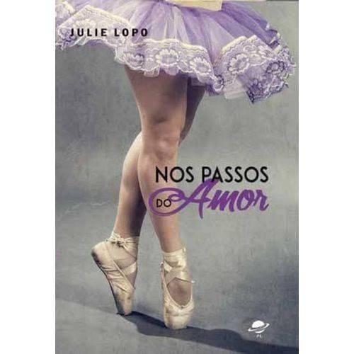 Nos Passos do Amor - 2ª Ed. 2016