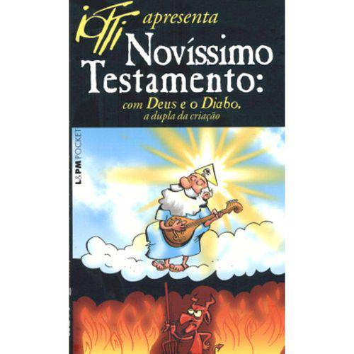 Novissimo Testamento com Deus e o Diabo, a Dupla da Criacao - Edição de Bolso