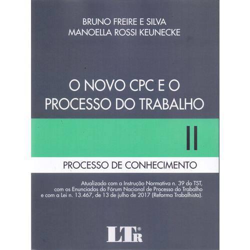 Novo Cpc e o Processo do Trabalho 2 - 01ed/17