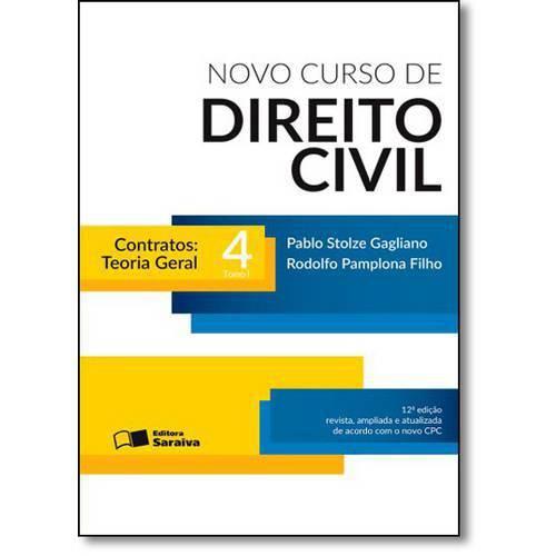 Novo Curso de Direito Civil: Contratos Teoria Geral - Vol.4 - Tomo I
