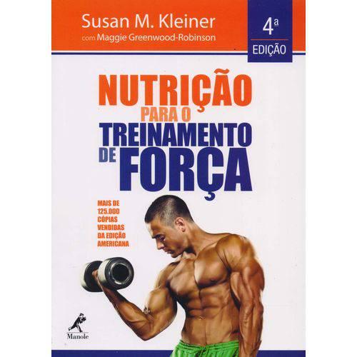 Nutricao para o Treinamento de Forca - 04ed/16