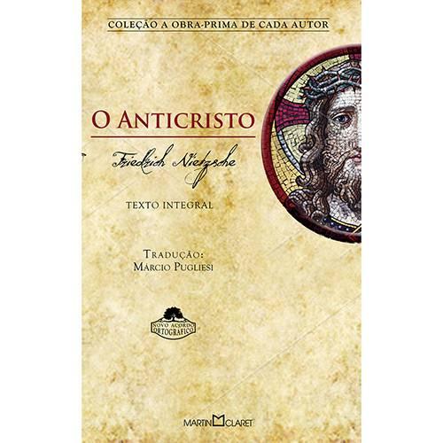 O Anticristo - Coleção Obra-Prima de Cada Autor