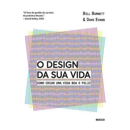 O Design da Sua Vida - 1ª Ed.