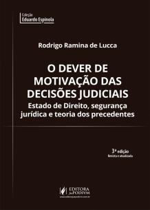 O Dever de Motivação das Decisões Judiciais (2019)