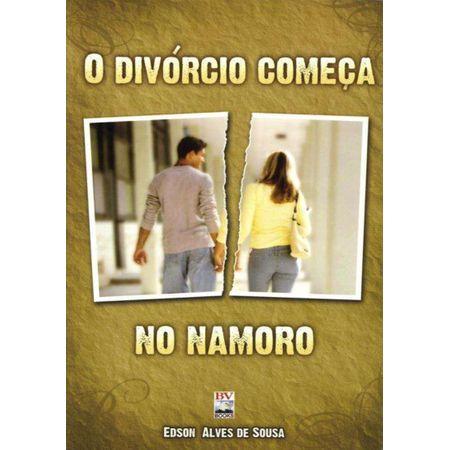 O Divórcio Começa no Namoro (Edição de Bolso)