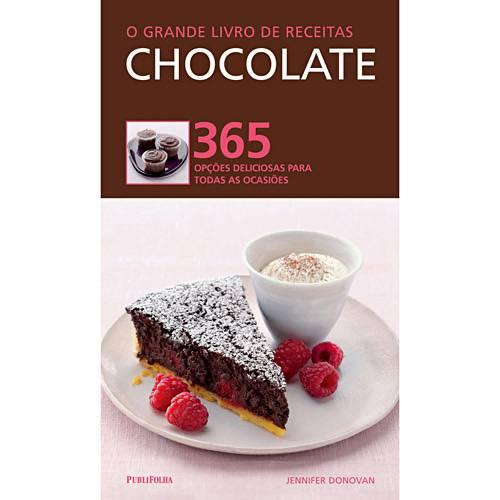 O Grande Livro de Receitas: Chocolates