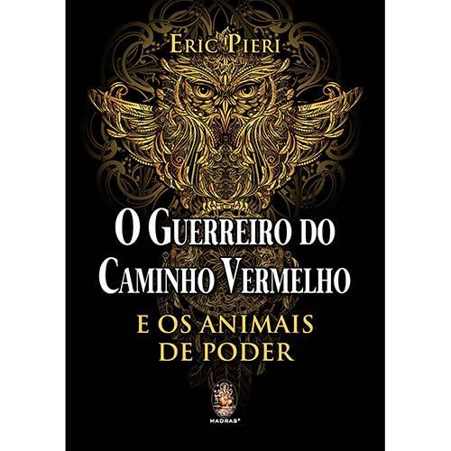 O Guerreiro do Caminho Vermelho - 1ª Ed.