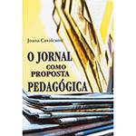 O Jornal Como Proposta Pedagógica