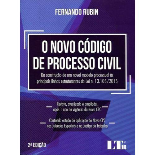O Novo Código de Processo Civil - 2ª Edição 2017 - Rubin
