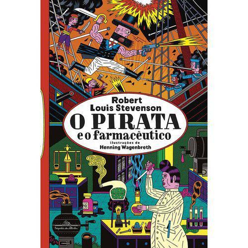 O Pirata e o Farmacêutico 1ª Ed