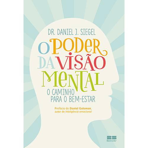 O Poder da Visão Mental: o Caminho para o Bem-estar