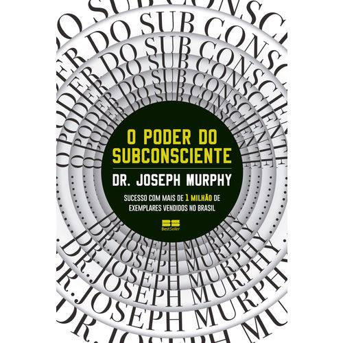 O Poder do Subconsciente - 1ª Ed.