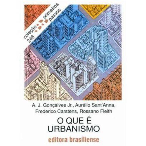 O que é Urbanismo - Col. Primeiros Passos