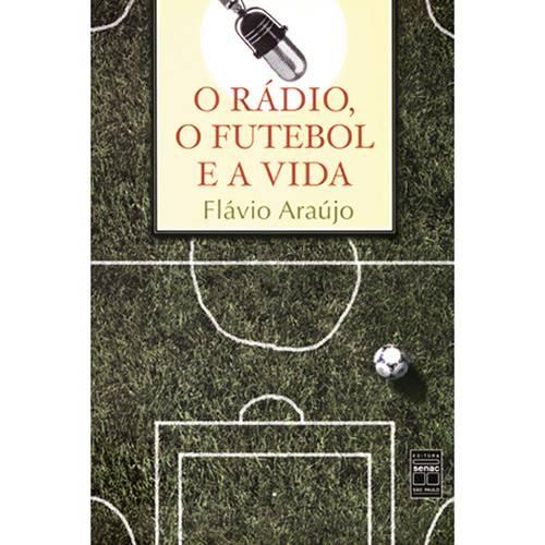 O Rádio, o Futebol e a Vida