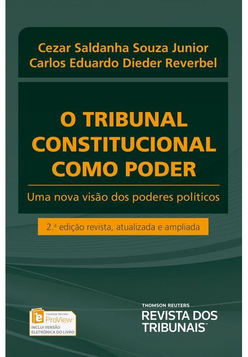 O Tribunal Constitucional Como Poder