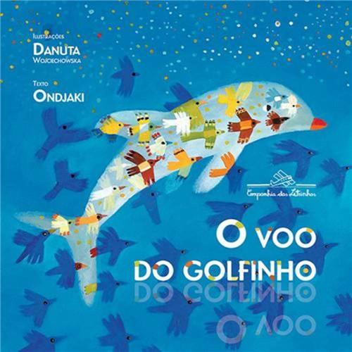 O Voo do Golfinho 1ª Ed.