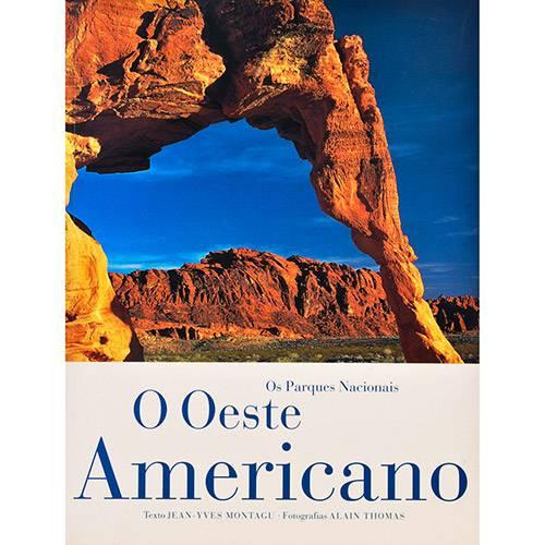 Oeste Americano, O: os Parques Nacionais